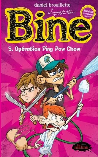 Bine Tome 5 Operation Ping Pow Chow Jeunesse Editions