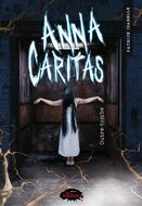 Anna Caritas tome 3: Outre-tombe